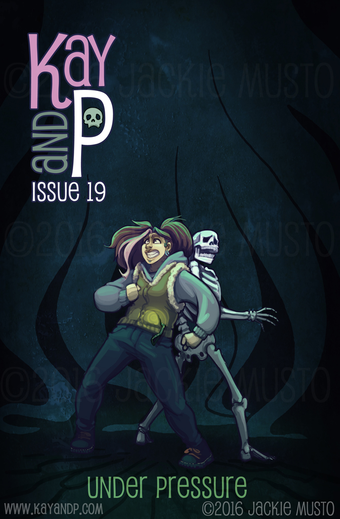 Kay and P: Issue 19 - Under Pressure