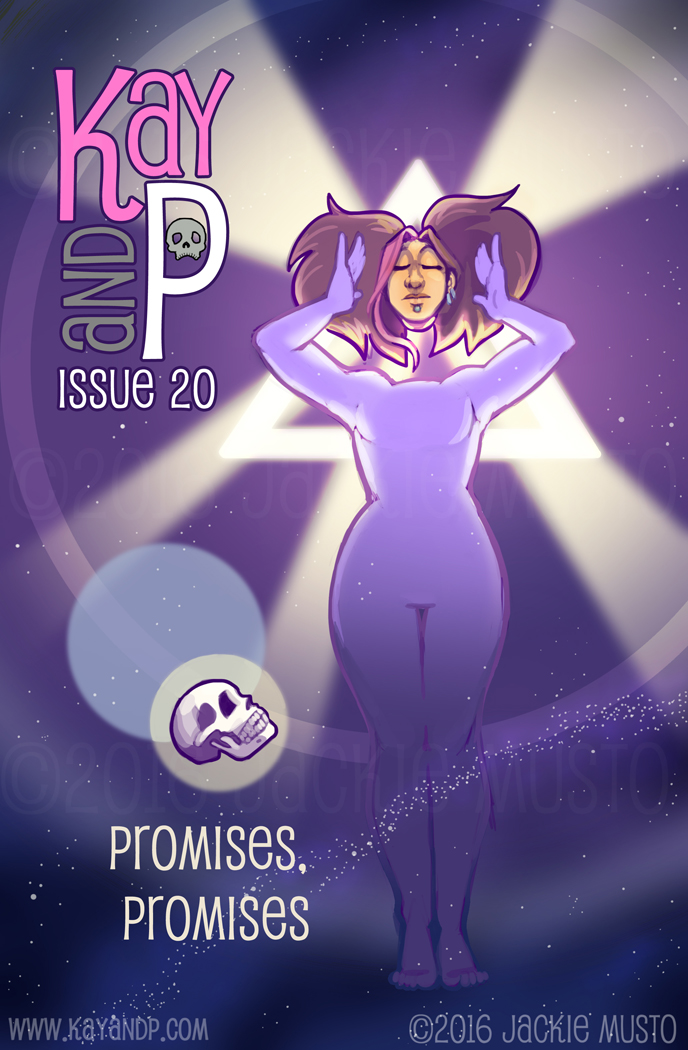 Kay and P, Issue 20: Promises, Promises