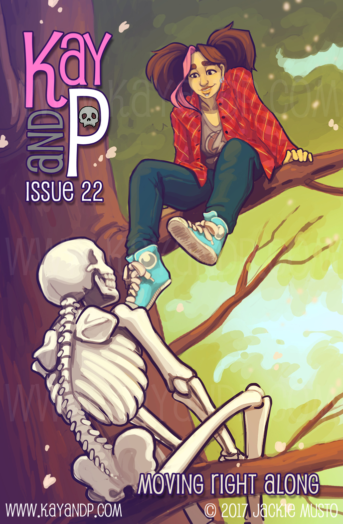 Kay and P, Issue 22: Moving Right Along