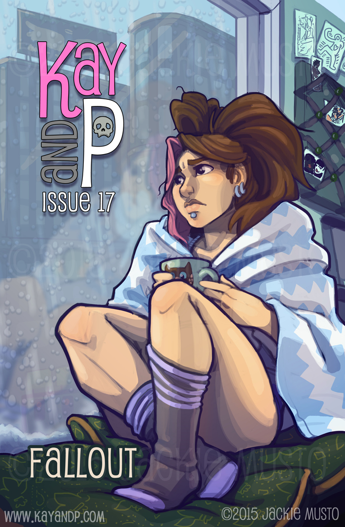 Kay and P, Issue 17: Fallout